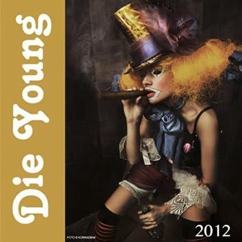 Die Young (Radio Version)