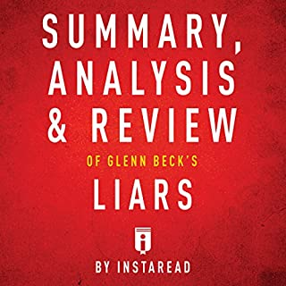 Summary, Analysis & Review of Glenn Beck's Liars cover art
