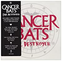 Hail Destroyer (Expanded) by Cancer Bats