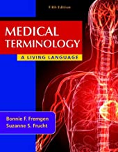 Medical Terminology: A Living Language Plus MyMedicalTerminologyLab with Pearson eText -- Access Card Package (5th Edition)