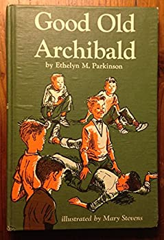 Hardcover Good Old Archibald Book