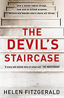 [Helen FitzGerald]のThe Devil's Staircase: by the bestselling author of The Cry (English Edition)