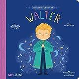 The Life of - La Vida De Walter (Lil' Libros)