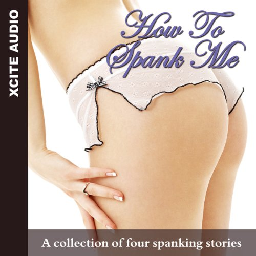 How to Spank Me audiobook cover art