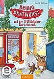 Bruno Bratwurst und der SPECKtakuläre Würstchenraub (Bruno Bratwurst 2): Lustiges Hundeabenteuer für Mädchen und Jungen ab 8 Jahre | mit vielen Bildern (German Edition)