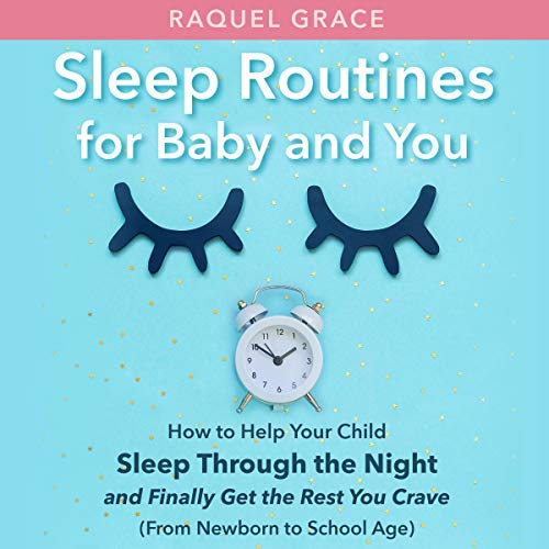 Sleep Routines for Baby and You cover art