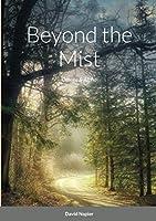 Beyond the Mist: Omega & Alpha