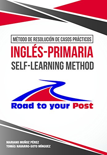 MÉTODO DE RESOLUCIÓN DE CASOS PRÁCTICOS INGLÉS-PRIMARIA SELF – LEARNING METHOD