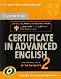 Cambridge Certificate in Advanced English 2 for Updated Exam Student's Book with answers: Official Examination Papers from Cambridge ESOL (CAE Practice Tests)