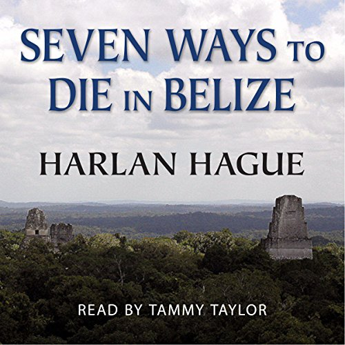 Seven Ways to Die in Belize audiobook cover art
