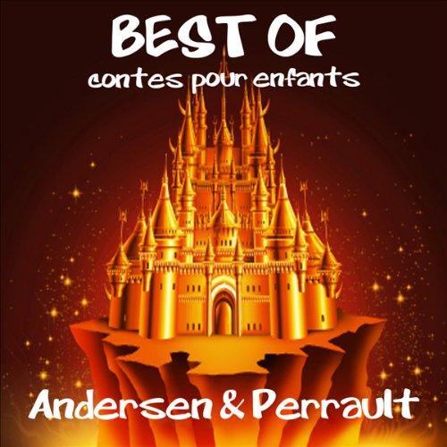 Les plus beaux contes pour enfants d'Andersen et de Perrault audiobook cover art