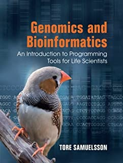 Genomics and Bioinformatics: An Introduction to Programming Tools for Life Scientists