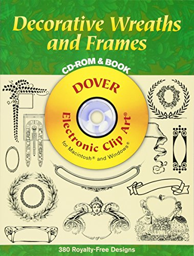 Compare Textbook Prices for Decorative Wreaths and Frames CD-ROM and Book Dover Electronic Clip Art  ISBN 0800759999781 by Dover
