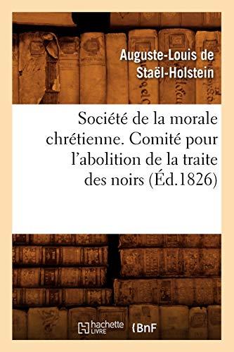 Société de la morale chrétienne. Comité pour l'abolition de la traite des noirs (Éd.1826)