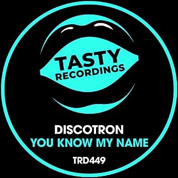 You Know My Name (Radio Mix)