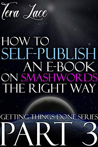 How to Self-Publish an eBook on Smashwords the Right Way: Avoid Vetting Errors and...