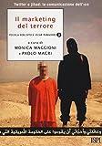 Il marketing del terrore. Twitter e jahad: la comunicazione dell'Isis