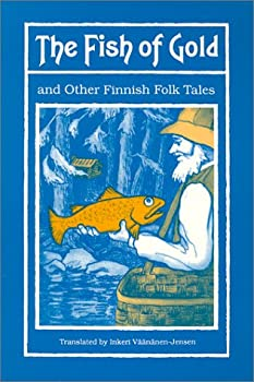 Paperback The Fish of Gold and other Finnish Folktales Book