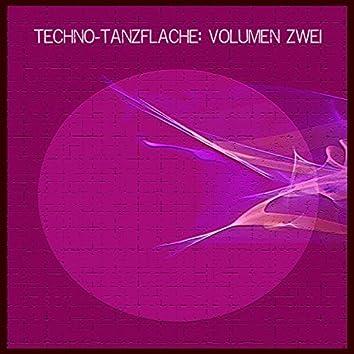 Techno-Tanzflache: Volumen Zwei