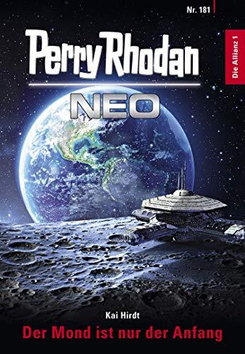 Perry Rhodan Neo 181: Der Mond ist nur der Anfang: Staffel: Die Allianz