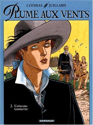 Plume aux vents, tome 2 : L'Oiseau-tonnerre (grand format)