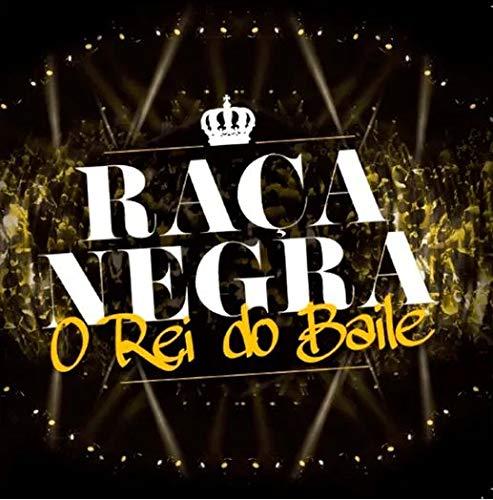 Raça Negra - O Rei Do Baile [CD]