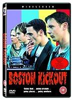 Boston Kickout [DVD]