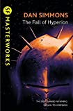 The Fall of Hyperion (S.F. MASTERWORKS) by Simmons, Dan (2012) Paperback