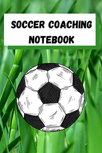 Soccer Coaching Notebook: 6