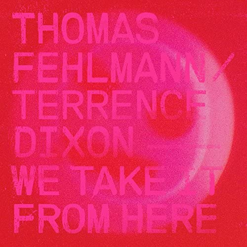 Thomas Fehlmann & Terrence Dixon