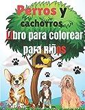 Libro para colorear de perros y cachorros para niños: Libro de colorear de cachorros para niños que aman a los perros