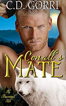 Conall's Mate: A Macconwood Pack Novel (The Macconwood Pack Series Book 6) by [C.D. Gorri, MysticWorldsInk PublicationsandDesign, Book NookNuts]