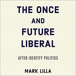 The Once and Future Liberal audiobook cover art