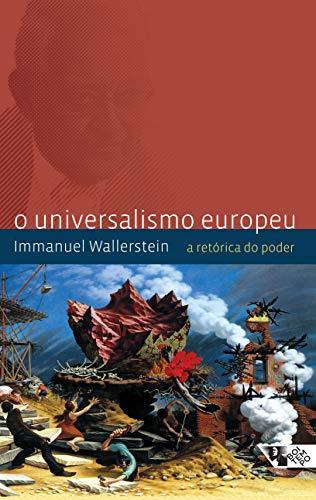 O universalismo europeu: a retórica do poder