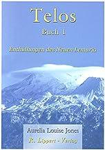 Livres Telos, Buch 1: Enthüllungen des neuen Lemuria PDF