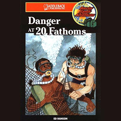 Danger at 20 Fathoms audiobook cover art