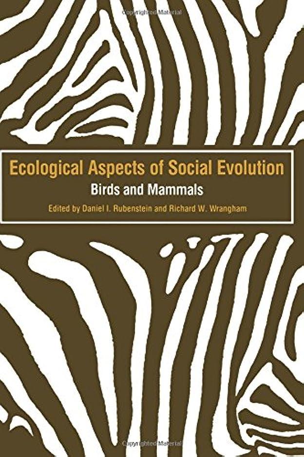 ベリー社交的汚染Ecological Aspects of Social Evolution: Birds and Mammals