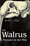 The Walrus: Monster in the Mist
