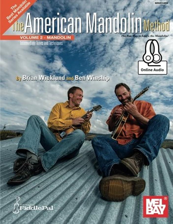 時代遅れ出席する未就学American Mandolin Method: Includes Online Media