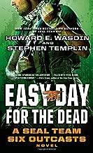 سهولة في اليوم للموت: مجموعة SEAL Team Six Outcasts Novel