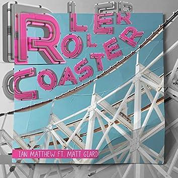 Roller Coaster (feat. Matt Giard)