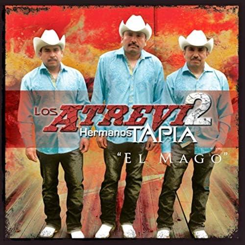 Los Atrevi2 Hermanos Tapia