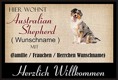 Crealuxe Fussmatte/Hundemotiv - Herzlich Willkommen/Hier wohnt Australien Shepherd (Wunschname) mit Familie (Wunschname) - Fussmatte Bedruckt Türmatte Innenmatte Schmutzmatte lustige Motivfussmatte