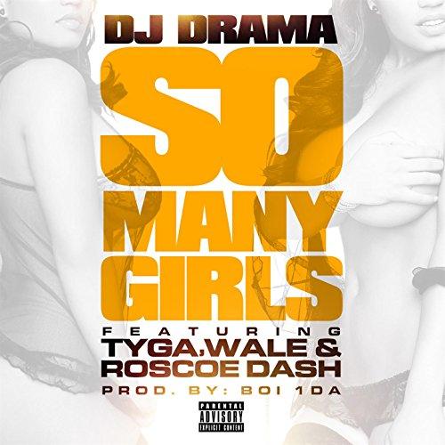 So Many Girls feat. Wale, Tyga & Roscoe Dash [Explicit]