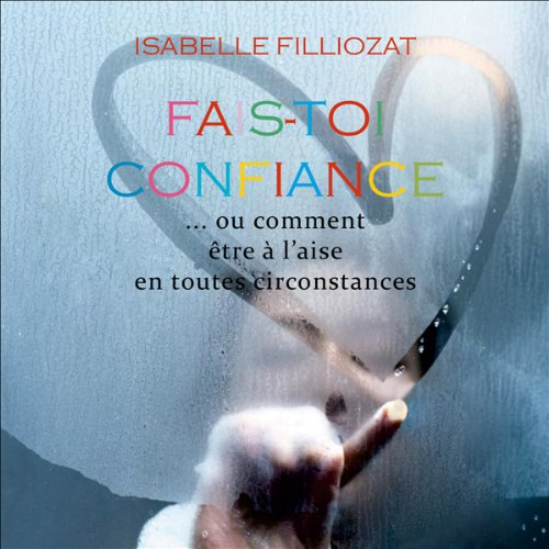 Fais-toi confiance  audiobook cover art