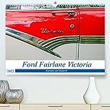 Ford Fairlane Victoria - Eleganz auf Rädern (Premium, hochwertiger DIN A2 Wandkalender 2022, Kunstdruck in Hochglanz)