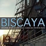 Original Marinechor Blaue Jungs aus Bremerhaven: Biscaya (Audio CD)