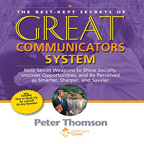 The Best Kept Secrets of Great Communicators System cover art