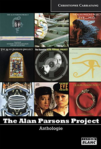 The Alan Parsons Project Anthologie (French Edition)