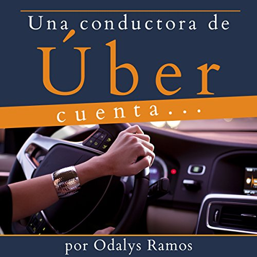 Una Conductora de Úber Cuenta.... [A Driver for Uber Counts....] audiobook cover art